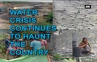 Water crisis continues to haunt the country