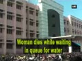 Woman dies while waiting in queue for water