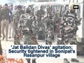 Jat agitation: Security tightened in Sonipat