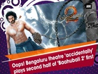 Bengaluru theatre plays second half of 'Baahubali 2' first