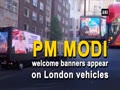 PM Modi welcome banners appear in London
