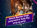 Ranveer Singh at 'Gully Boy' wrap up party